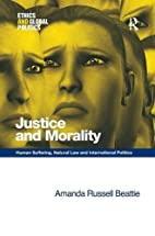 Justice and Morality (Ethics and Global…