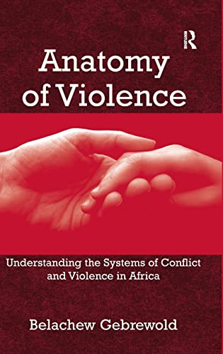 anatomy-of-violence-understanding-the-systems-of-conflict-and-violence-in-africa