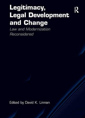 legitimacy-legal-development-and-change-law-and-modernization-reconsidered
