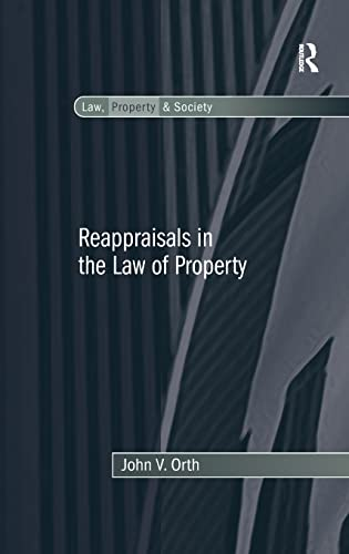 reappraisals-in-the-law-of-property-law-property-and-society