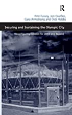 Securing and Sustaining the Olympic City by…