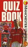 Funfax: Manchester United: Quiz Book (Funfax)