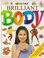 Brilliant Body (Funfax) by Funfax
