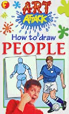 How to Draw People (Art Attack) by Barry…