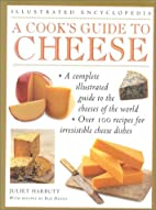 A cook's guide to cheese by Juliet Harbutt