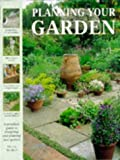 McHoy, Peter: Planning Your Garden: A Practical Guide to Designing and Planting Your Garden