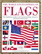 The World Encyclopedia of Flags: The…