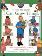 I Can Grow Things: How-to-Grow Activity…