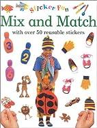 Sticker Fun: Mix & Match (Sticker Fun) by…