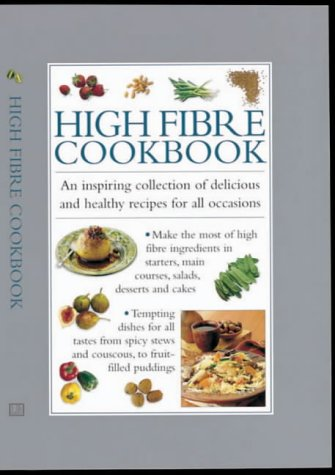high-fiber-cookbook-an-inspiring-collection-of-delicious-and-healthy-recipes-for-all-occasions-cooks-essentials