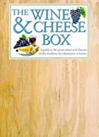 The Wine and Cheese Box Set: A Guide to the…