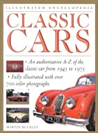Classic Cars (Illustrated Encyclopedia) by…