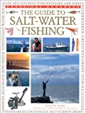 Ford, Martin: The Guide to Salt Water Fishing