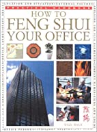 How To Feng Shui Your Office (Practical…