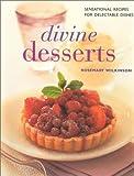 Fraser, Linda: Divine Desserts (Contemporary Kitchen)