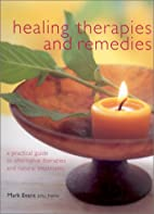 Healing Therapies & Remedies by Mark Evans