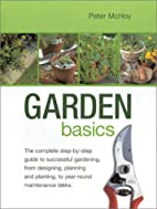 Garden Basics by Peter McHoy