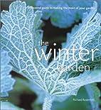 The winter garden : a seasonal guide to…