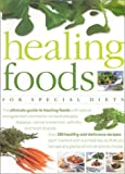 Scott, Jill: Healing Food for Special Diets: Over 300 Delicious Recipes for Special Diets