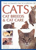 Edwards, Alan: The Ultimate Encyclopedia of Cats, Cat Breeds and Cat Care