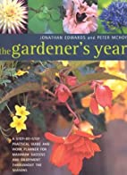 The Gardener's Year by Jonathan Edwards