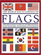 The World Encyclopedia of Flags by Alfred…