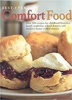 Best-Ever Comfort Food by Liz Trigg