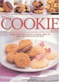 Atkinson, Catherine: The Cookie Book: More Than 300 Great Cookie, Biscuit, Bar and Brownie Recipes