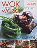 Wok Works by Judy Bastyra