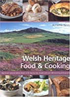 Welsh Heritage Food and Cooking by Annette…