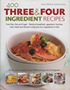 400 Three and Four Ingredient Recipes by…