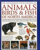 Animals, Birds & Fish of North America, the…