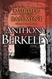 Berkeley, Anthony: Murder in the Basement (A Roger Sheringham case)