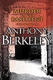 Berkeley, Anthony: Murder in the Basement (A Roger Sheringham case)