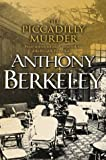 Berkeley, Anthony: The Piccadilly Murder