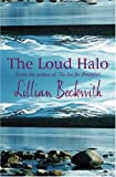 Beckwith, Lillian: The Loud Halo