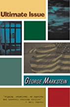 Ultimate Issue by George Markstein