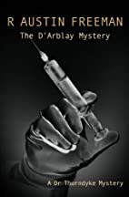 The D'Arblay Mystery by R. Austin Freeman