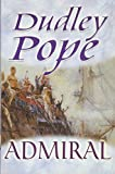 Pope, Dudley: Admiral