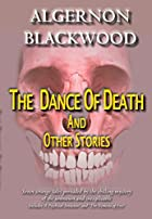 The Dance of Death and Other Stories by&hellip;