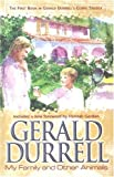 Durrell, Gerald: My Family and Other Animals