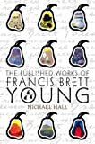 Hall, Michael: The Published Works of Francis Brett