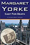 Yorke, Margaret: Cast For Death (Patrick Grant)