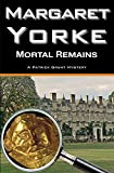 Yorke, Margaret: Mortal Remains (Patrick Grant)