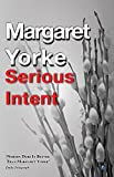 Yorke, Margaret: Serious Intent