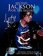Michael Jackson For The Record - 2nd Edition…