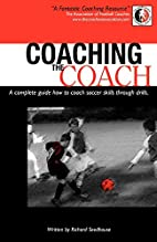 Coaching The Coach - A complete guide how to…
