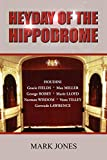 Jones, Mark: Heyday of the Hippodrome