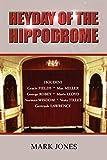 Jones, Mark: Heyday of the Hippodrome