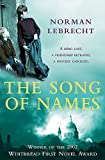 Lebrecht, Norman: The Song of Names: A Novel